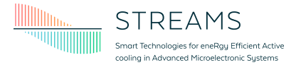 STREAMS (Smart Technologies for eneRgy Efficient Active cooling in advanced Microelectronic Systems)